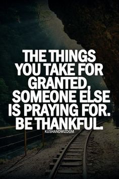 gratitude-quotes-the-things-you-take-for-granted